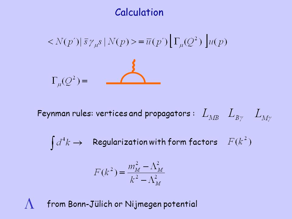 Calculation Feynman rules: vertices and propagators : Regularization with form factors from Bonn-Jülich or Nijmegen potential