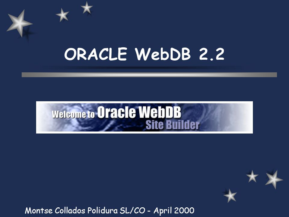 ORACLE WebDB 2.2 Montse Collados Polidura SL/CO - April 2000