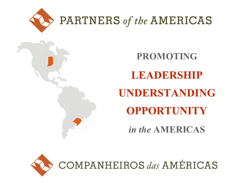 PROMOTING LEADERSHIP UNDERSTANDING OPPORTUNITY in the AMERICAS