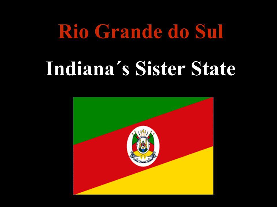 Rio Grande do Sul Indiana´s Sister State