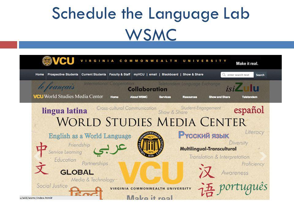 Schedule the Language Lab WSMC
