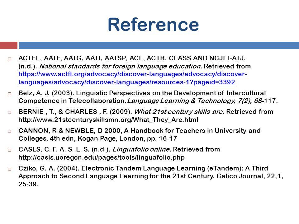 Reference  ACTFL, AATF, AATG, AATI, AATSP, ACL, ACTR, CLASS AND NCJLT-ATJ.