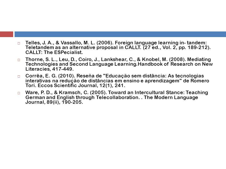  Telles, J. A., & Vassallo, M. L. (2006).