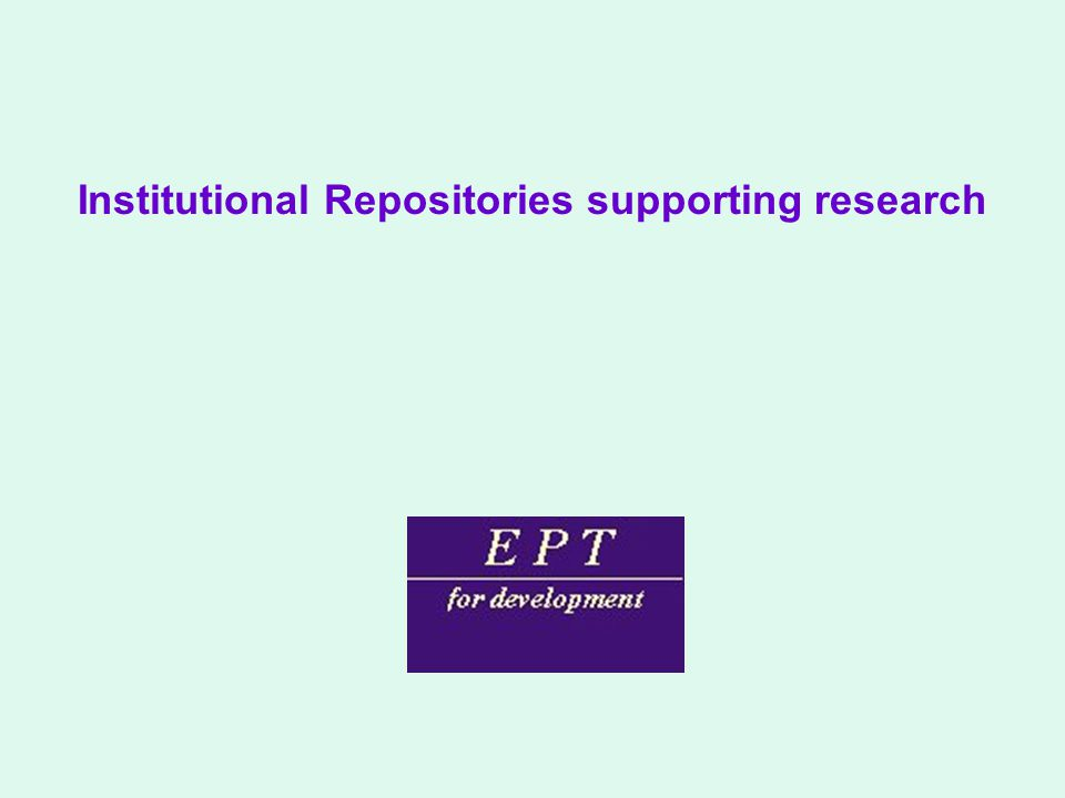 Institutional Repositories supporting research