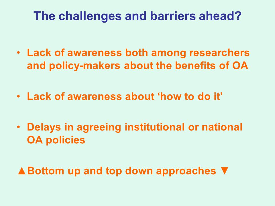 The challenges and barriers ahead.