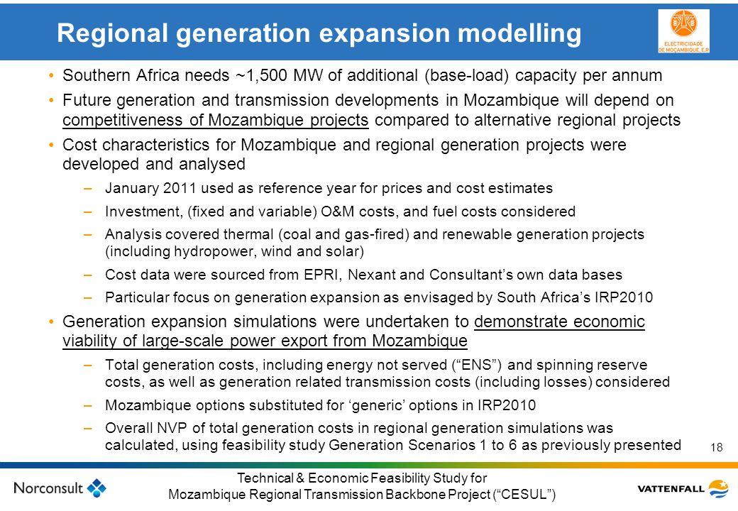 © Vattenfall AB Klicka här för att ändra format på underrubrik i bakgrunden 18 Technical & Economic Feasibility Study for Mozambique Regional Transmis