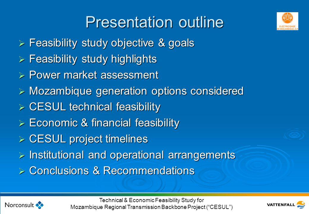 "© Vattenfall AB 2 Technical & Economic Feasibility Study for Mozambique Regional Transmission Backbone Project (""CESUL"") Presentation outline  Feasib"
