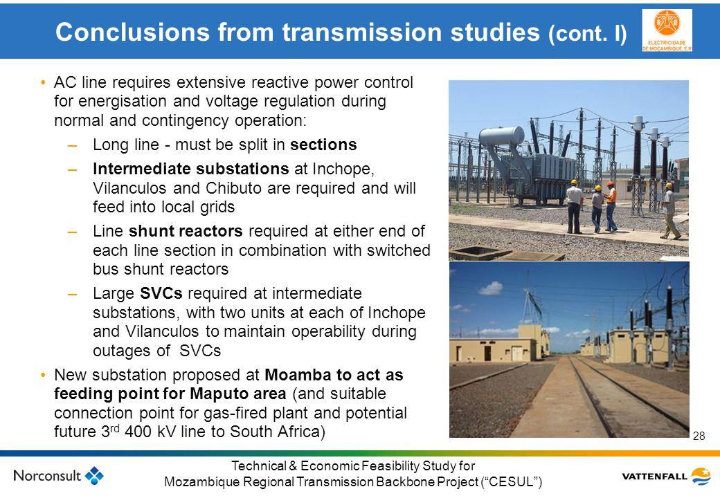 © Vattenfall AB Klicka här för att ändra format på underrubrik i bakgrunden 28 Technical & Economic Feasibility Study for Mozambique Regional Transmis