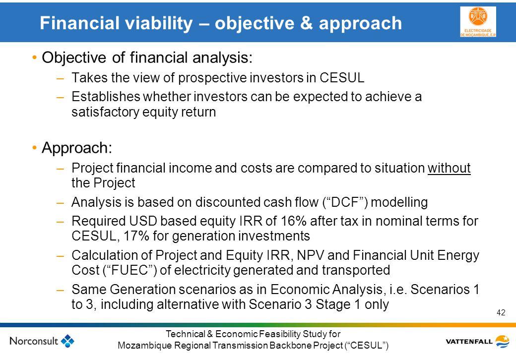 © Vattenfall AB Klicka här för att ändra format på underrubrik i bakgrunden 42 Technical & Economic Feasibility Study for Mozambique Regional Transmis