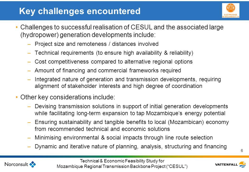 © Vattenfall AB Klicka här för att ändra format på underrubrik i bakgrunden 6 Technical & Economic Feasibility Study for Mozambique Regional Transmiss