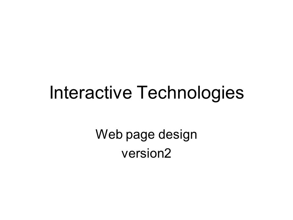 Interactive Technologies Web page design version2