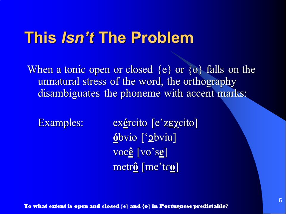 To what extent is open and closed {e} and {o} in Portuguese predictable.
