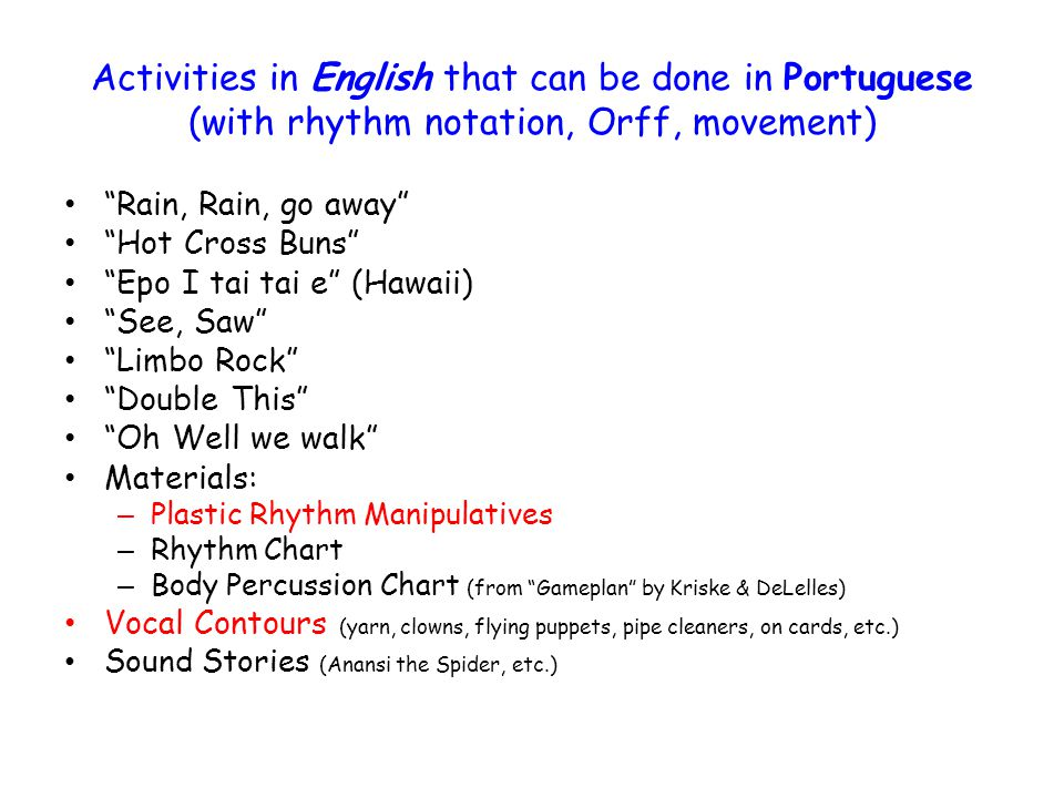 Activities in Portuguese that can be done in English 3.