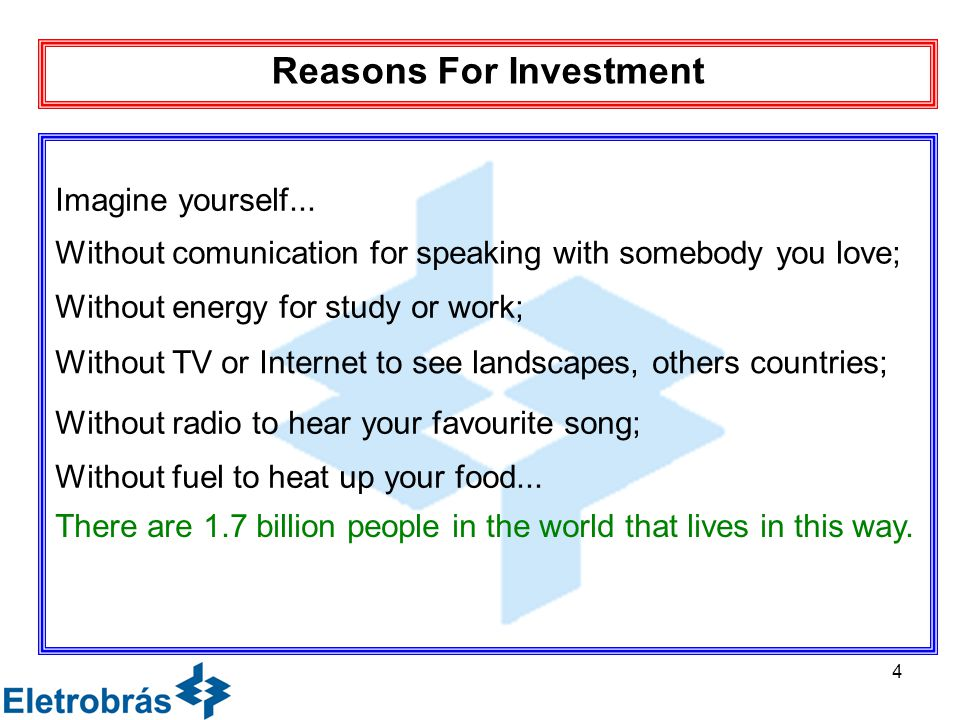 4 Reasons For Investment Imagine yourself...