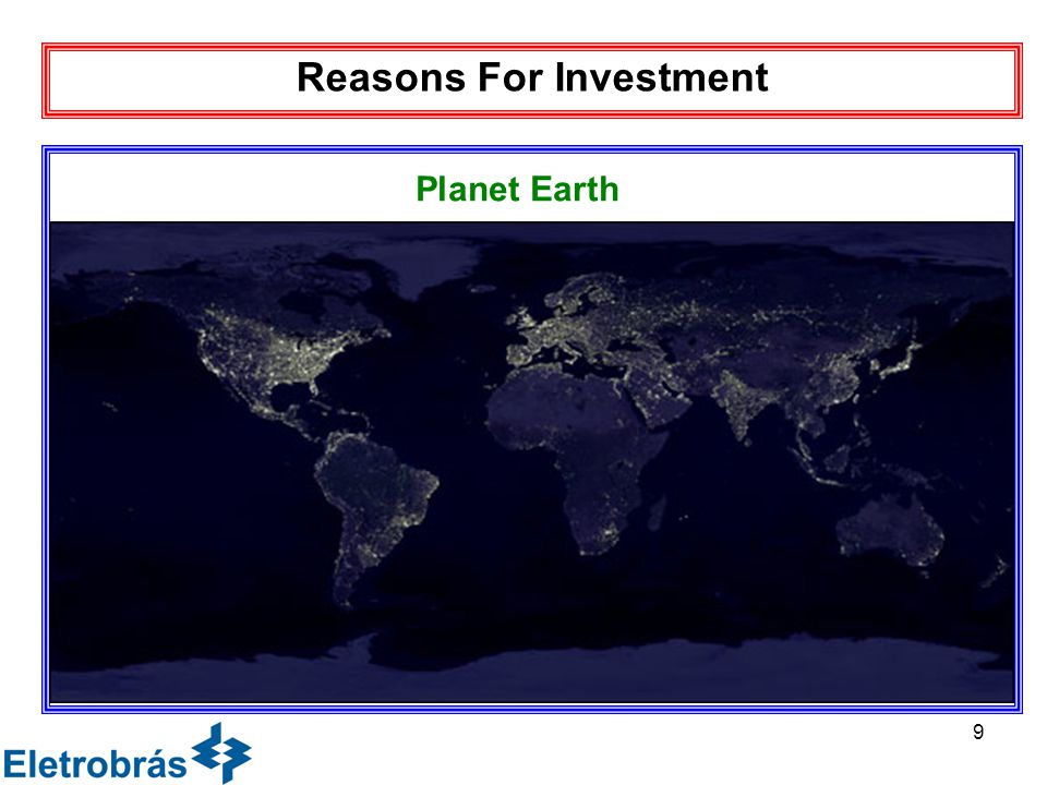 9 Reasons For Investment Planet Earth