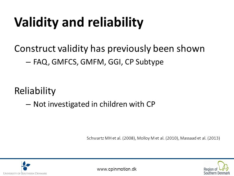 www.cpinmotion.dk Materials 18 Children Subtype 10 Unilateral CP 8 Bilateral CP GMFCS 9 GMFCS level I 9 GMFCS level II Age Age 5 – 12 years Mean age 7.8 (SD 2.11)
