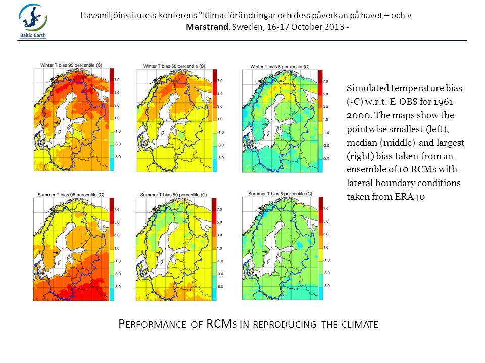 Havsmiljöinstitutets konferens Klimatförändringar och dess påverkan på havet – och vad gör vi , Marstrand, Sweden, 16-17 October 2013 - Simulated temperature bias (◦C) w.r.t.