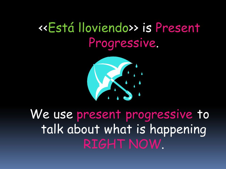 El presente progresivo objective…talking about what happens right now  The present progressive is a verb tense used to emphasize on something happening right now.