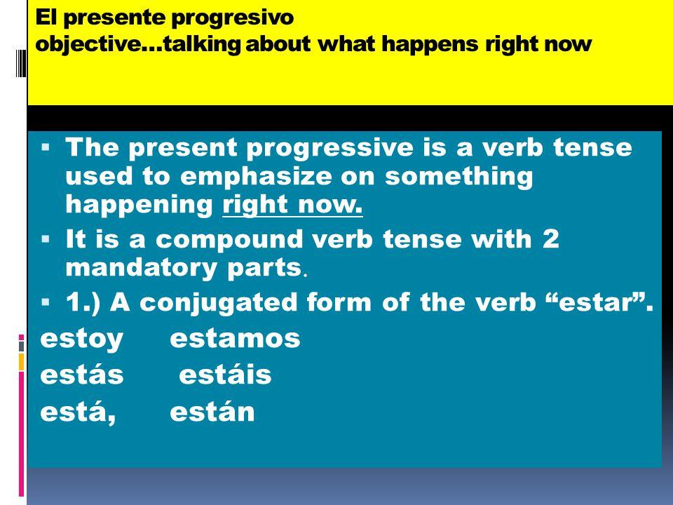 Let's practice the present participles (-ando, iendo) 1. Beber 2. Tomar 3. Comer 4. Vivir 5. Bailar