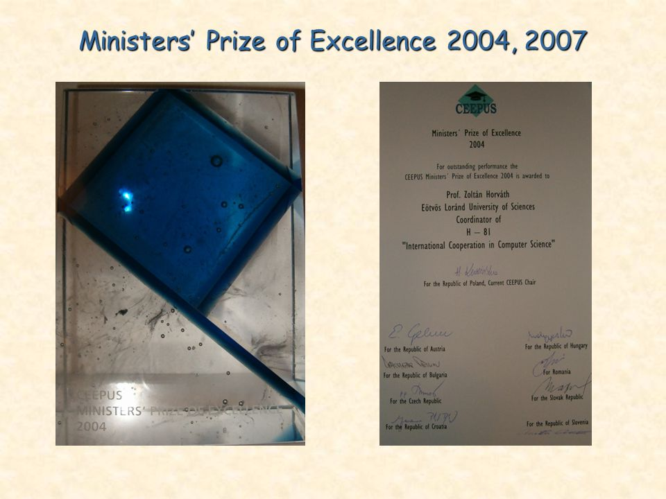 Ministers' Prize of Excellence 2004, 2007