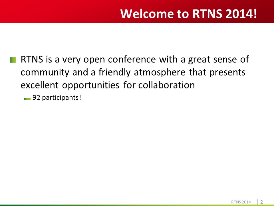 Cliquez pour modifier le style du titre RTNS 2014 | 2| 2 Welcome to RTNS 2014.
