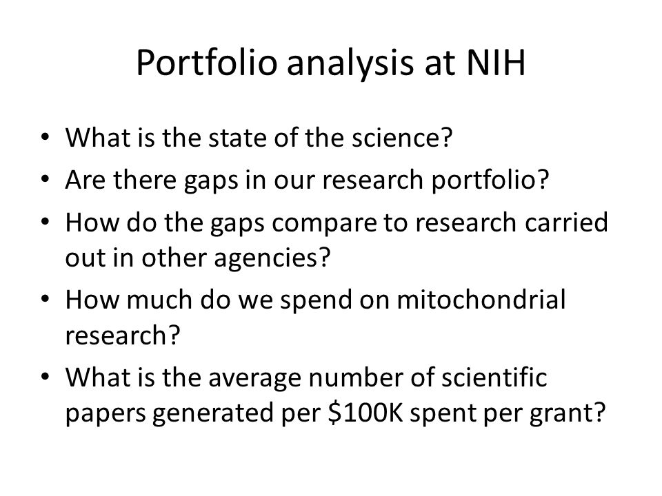 Portfolio analysis at NIH What is the state of the science.
