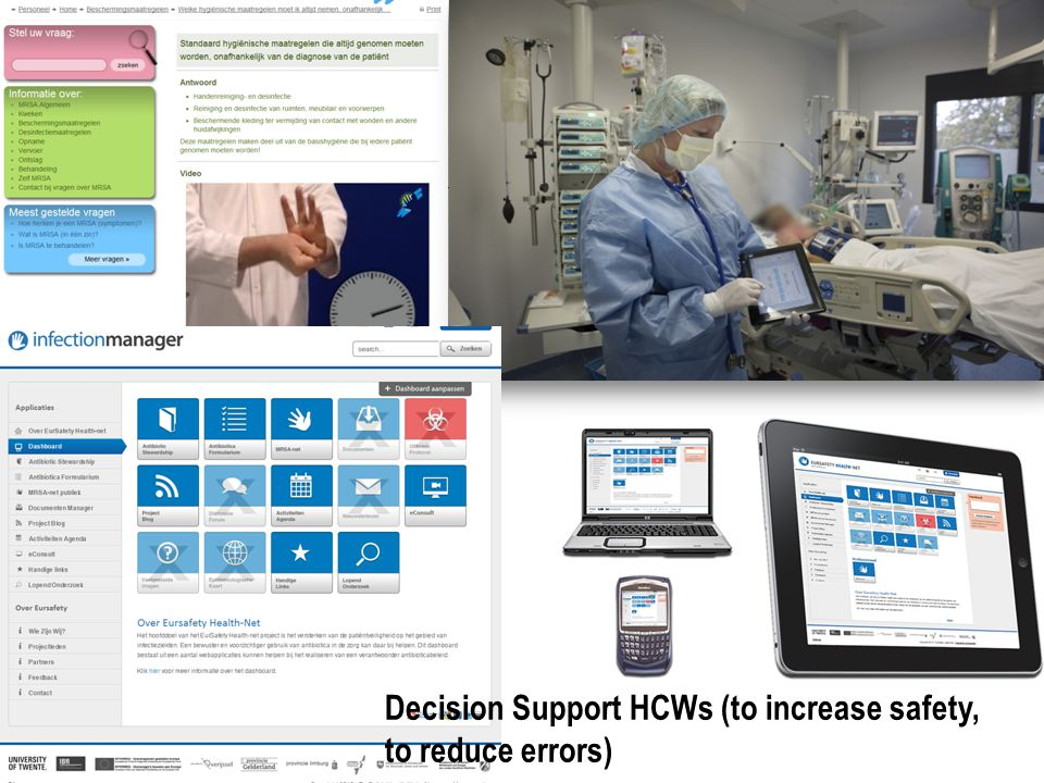 Decision Support HCWs (to increase safety, to reduce errors)