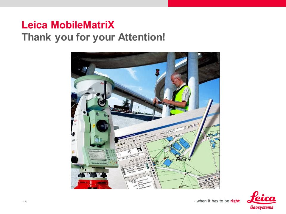 49 Leica MobileMatriX Thank you for your Attention!