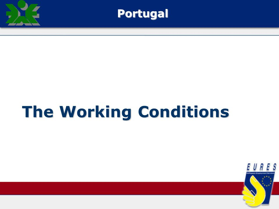 The Working Conditions Portugal