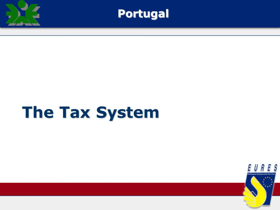The Tax System Portugal
