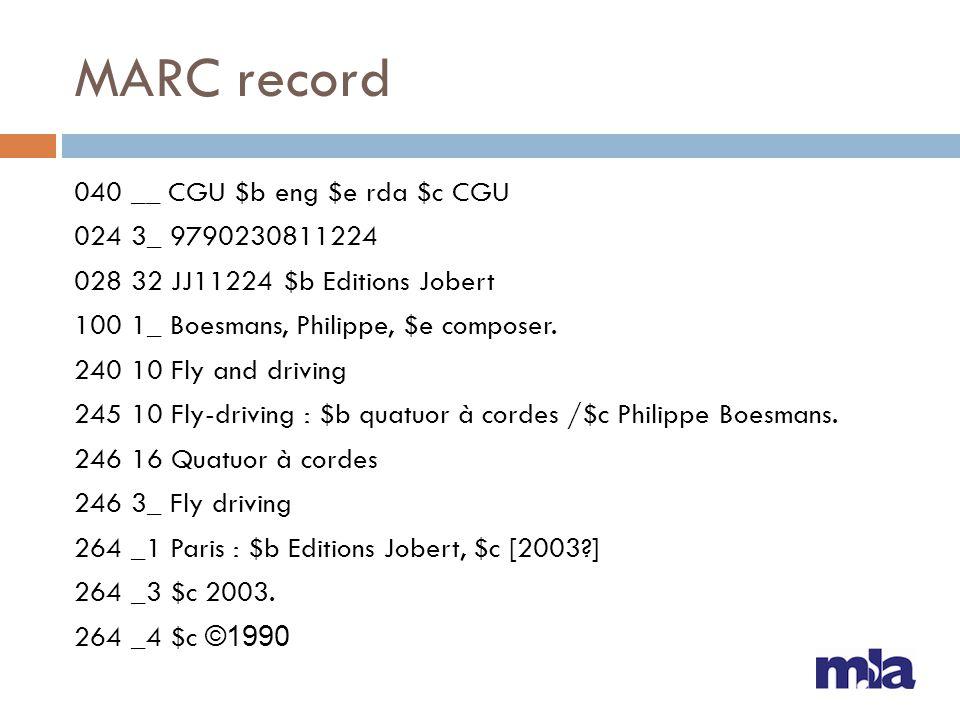 MARC record 040 __ CGU $b eng $e rda $c CGU 024 3_ 9790230811224 028 32 JJ11224 $b Editions Jobert 100 1_ Boesmans, Philippe, $e composer.