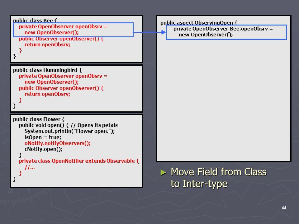 44 public class Flower { public void open() { // Opens its petals System.out.println( Flower open. ); isOpen = true; oNotify.notifyObservers(); cNotify.open(); } private class OpenNotifier extends Observable { //...