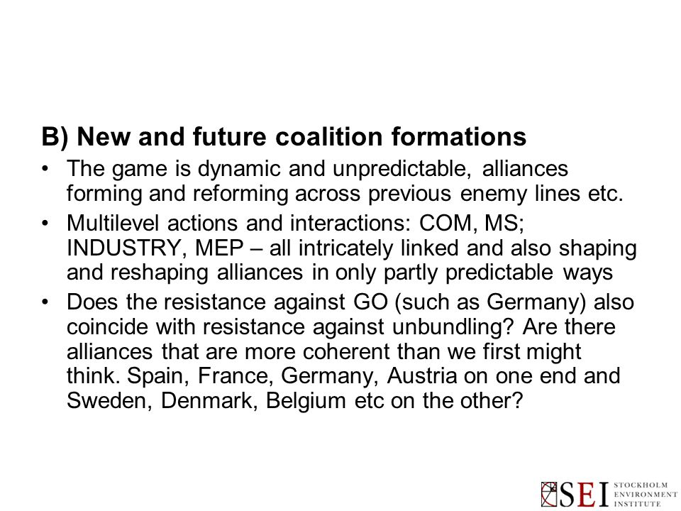 B) New and future coalition formations The game is dynamic and unpredictable, alliances forming and reforming across previous enemy lines etc.