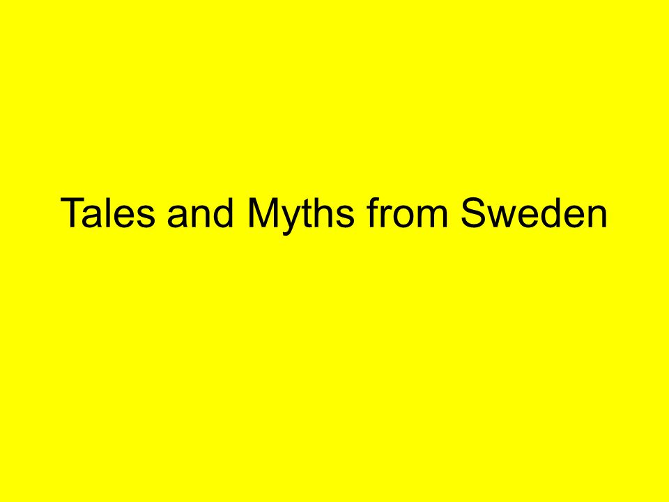 Tales and Myths from Sweden