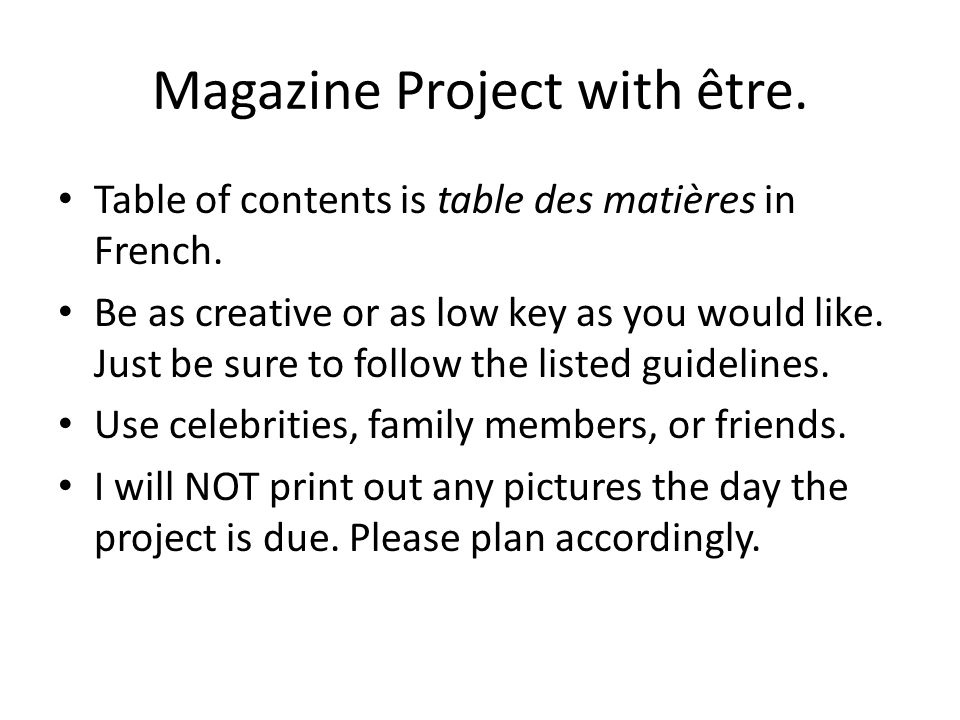 Magazine Project with être. Table of contents is table des matières in French.