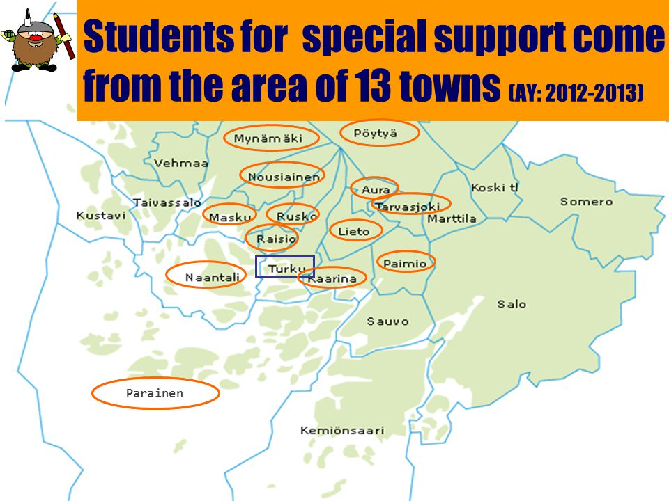 Students for special support come from the area of 13 towns (AY: 2012-2013) Parainen