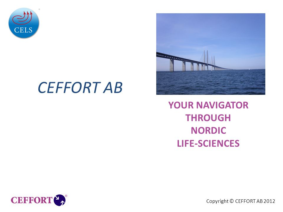CEFFORT AB YOUR NAVIGATOR THROUGH NORDIC LIFE-SCIENCES