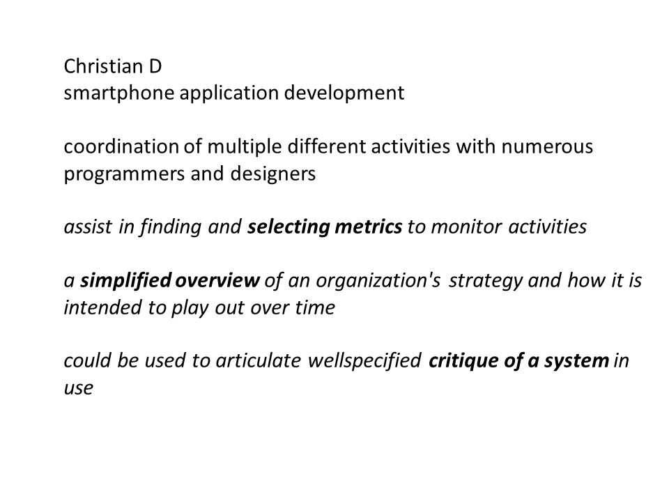 Christian D smartphone application development coordination of multiple different activities with numerous programmers and designers assist in finding
