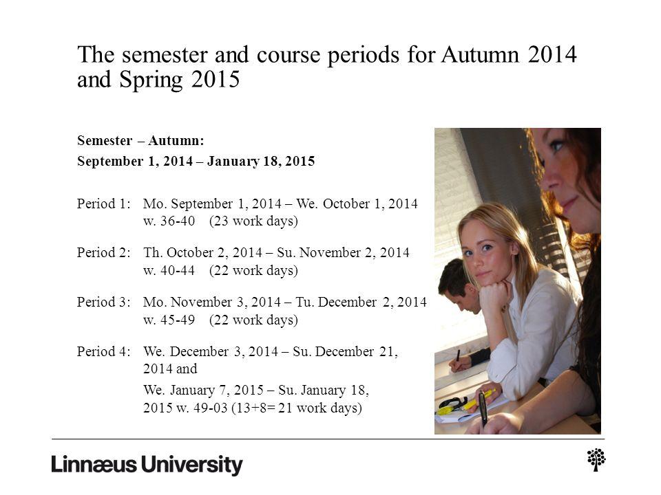Semester – Spring: January 19, 2015 – June 7, 2015 Period 1:Mo.