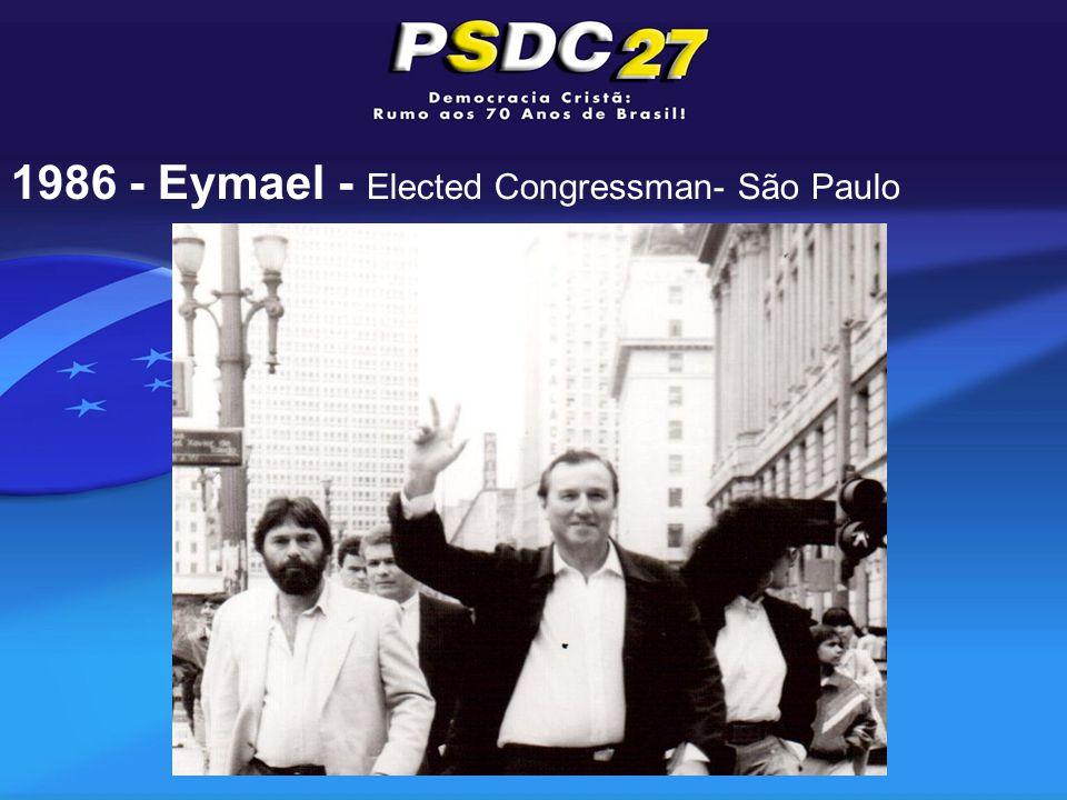 1986 - Eymael - Elected Congressman- São Paulo