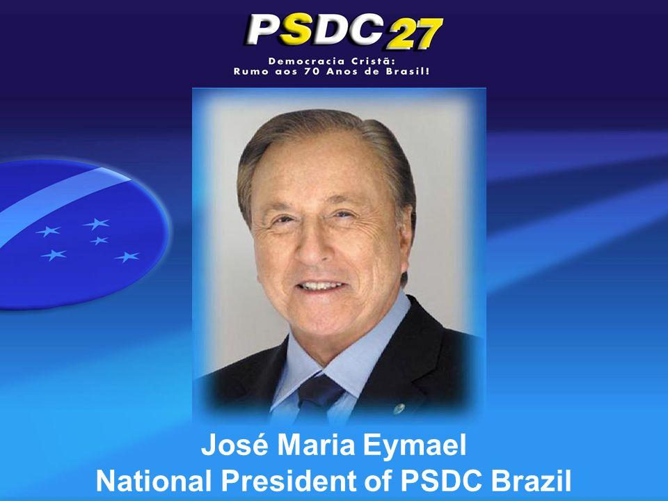 José Maria Eymael National President of PSDC Brazil