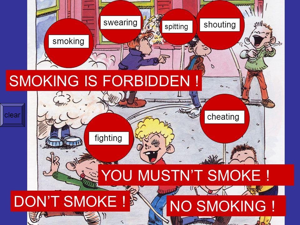 fighting smoking swearing shouting cheating spitting SMOKING IS FORBIDDEN .