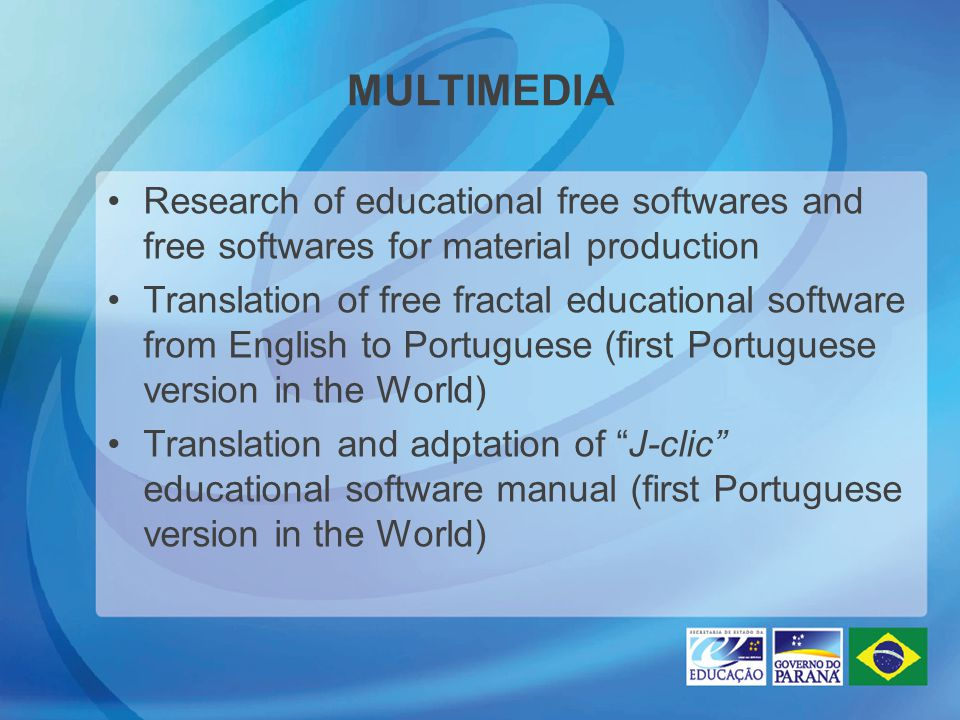 MULTIMEDIA Research of educational free softwares and free softwares for material production Translation of free fractal educational software from Eng