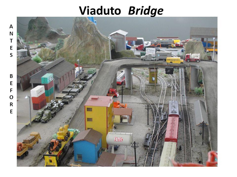 Viaduto Bridge ANTESBEFOREANTESBEFORE