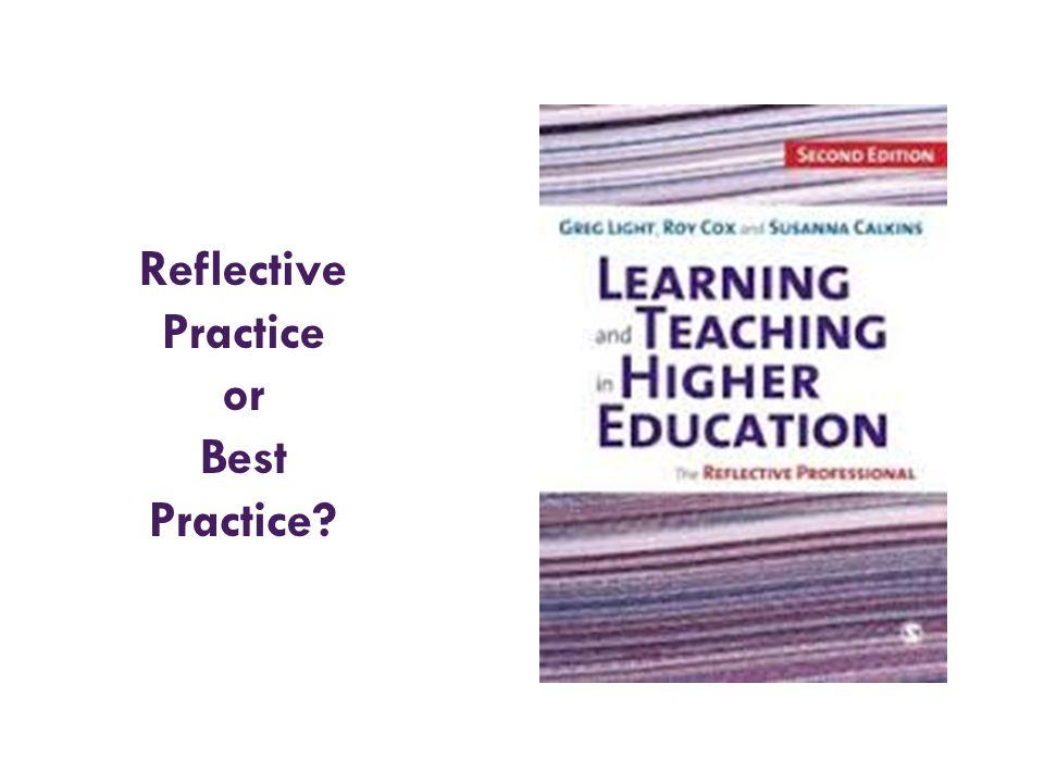 Reflective Practice or Best Practice?