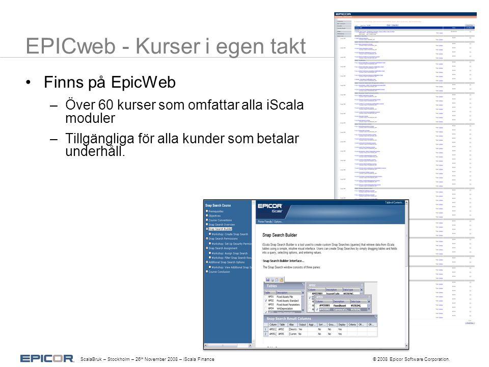 EPICweb - Kurser i egen takt Finns på EpicWeb –Över 60 kurser som omfattar alla iScala moduler –Tillgängliga för alla kunder som betalar underhåll.