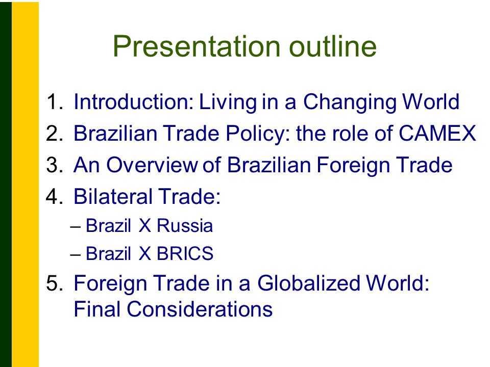 4. Bilateral Trade: Brazil X Russia