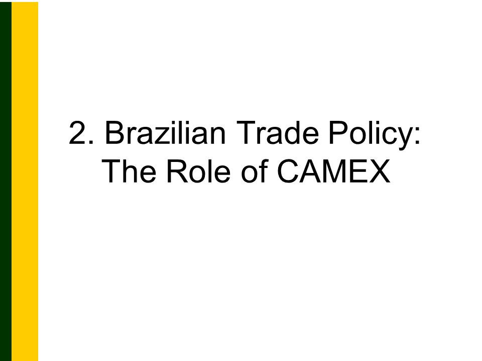 CAMEX (Presidential Decree nº 4.732/2003) Formulation, coordination and implementation of policies and activities related to foreign trade Formulation, coordination and implementation of policies and activities related to foreign trade Definition of major orientations regarding foreign trade Definition of major orientations regarding foreign trade Final decision on the adoption of trade defense measures Final decision on the adoption of trade defense measures Coordination of agencies and trade facilitation initiatives Coordination of agencies and trade facilitation initiatives Establishment of guidances for free trade negotiations Establishment of guidances for free trade negotiations Fixation of import tariffs and tariff exemptions Fixation of import tariffs and tariff exemptions Decision on export financing Decision on export financing