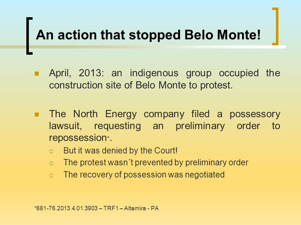An action that stopped Belo Monte.