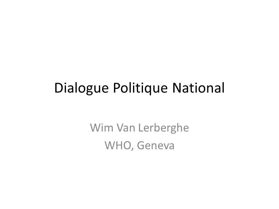 Dialogue Politique National Wim Van Lerberghe WHO, Geneva